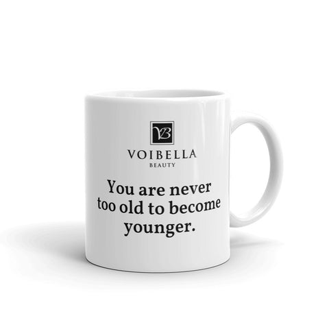 "Voibella ""You are never too old"" Mug"