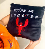 Cojin You are my Lobster