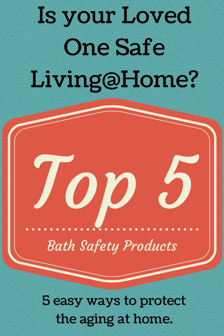 The Top 5 Bath Safety Products