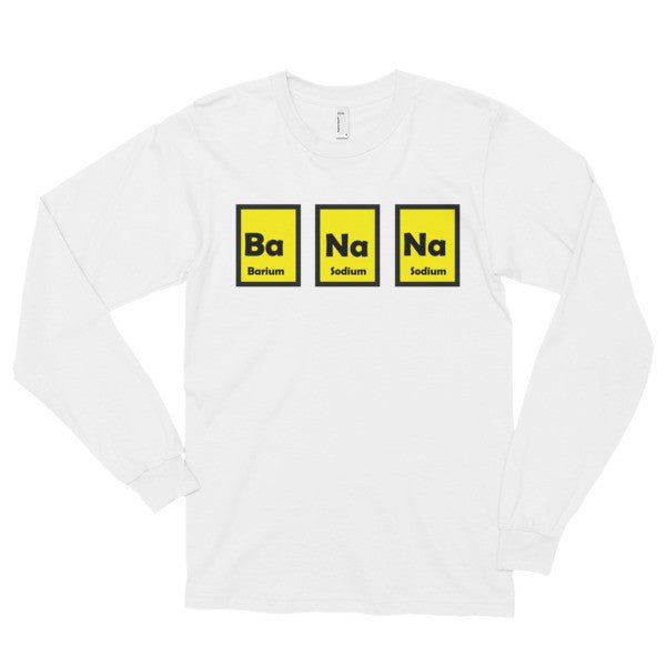 Ba Na Na Long sleeve t-shirt (unisex)