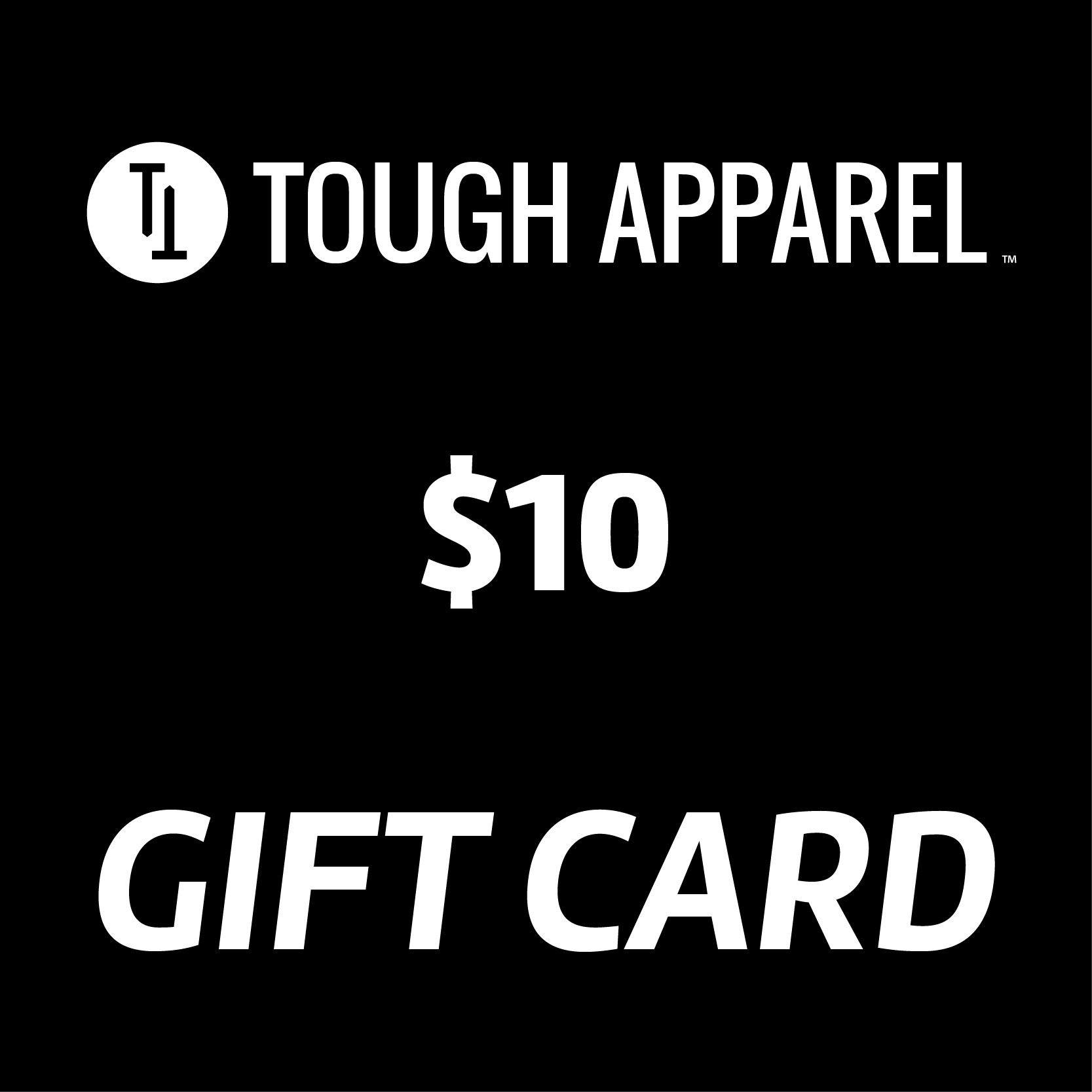 Tough Apparel Gift Card (electronic) - Tough Tie