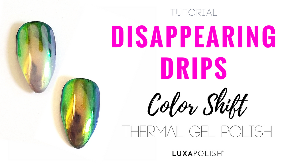 Disappearing Drips | Tutorial | LUXAPOLISH
