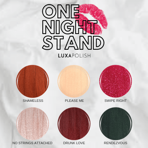 ONE NIGHT STAND COLLECTION - LUXAPOLISH