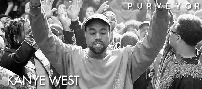 Kanye West Is Purveyor