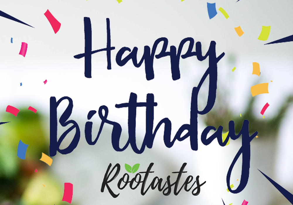 It's Rootastes' Birthday! And We're Giving Back
