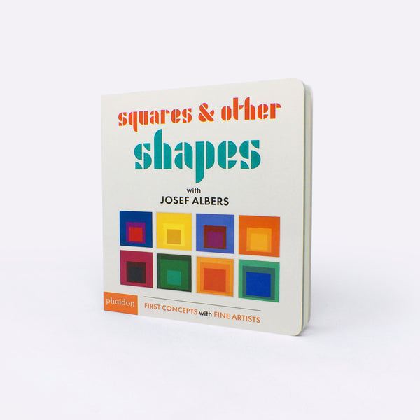 Squares & Other Shapes: with Josef Albers - Book - Josef Albers | ModernMinor