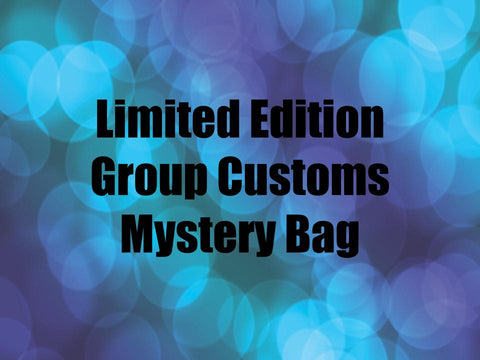 Limited Edition & Group Customs