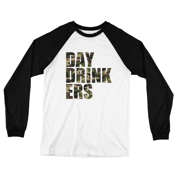 Camouflage DAY DRINK ERS Long Sleeve Baseball T-Shirt