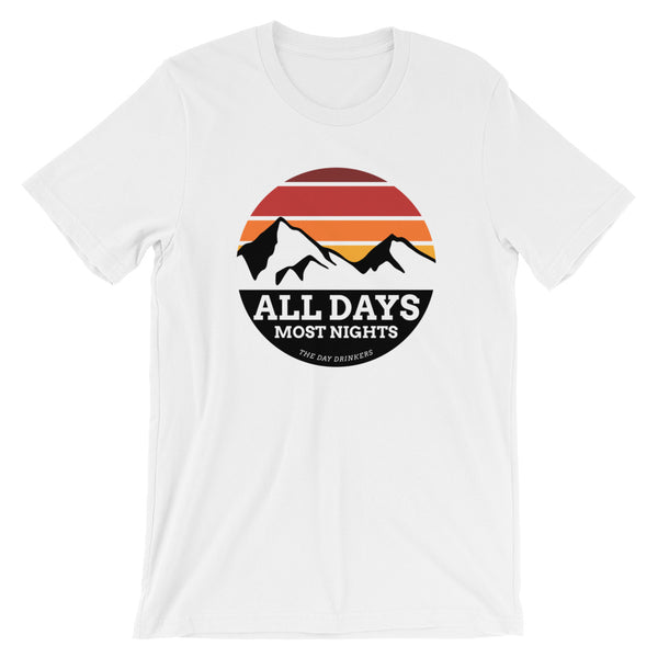 ALL DAYS MOST NIGHTS Short Sleeve Tee Shirt