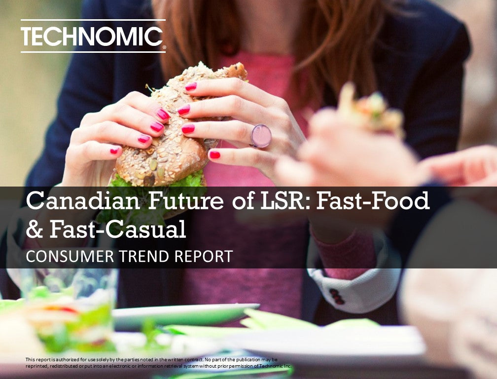 2016 Canadian Future of LSR: Fast-Food and Fast-Casual Consumer Trend Report