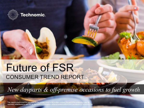 2016 Future of FSR Consumer Trend Report