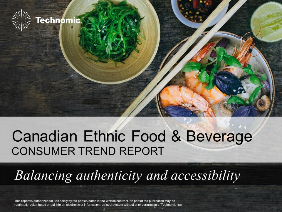 2017 Canadian Ethnic Food & Beverage Consumer Trend Report