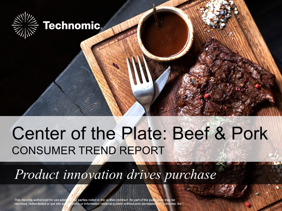 2017 Center of the Plate: Beef & Pork Consumer Trend Report