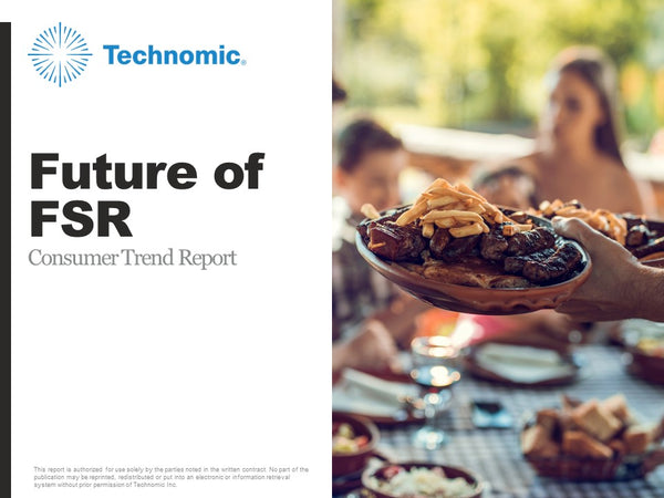 2018 Future of FSR Consumer Trend Report