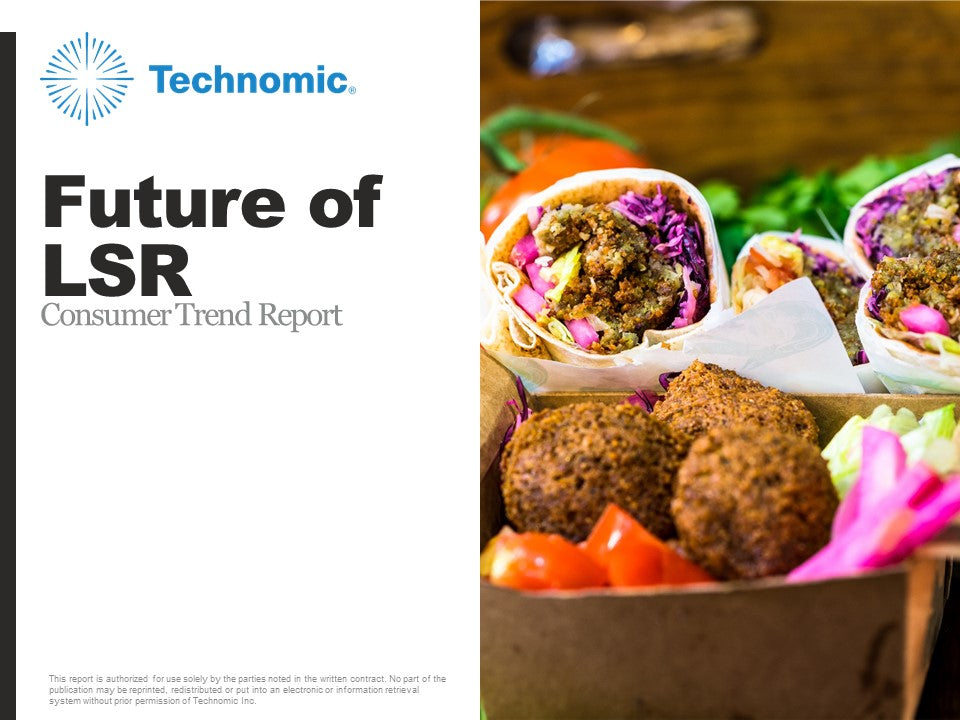 2018 Future of LSR Consumer Trend Report