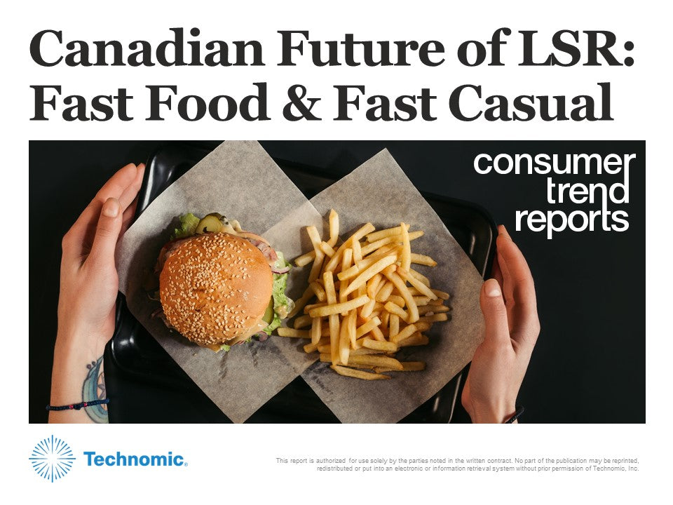 Canadian Future of LSR Consumer Trend Report