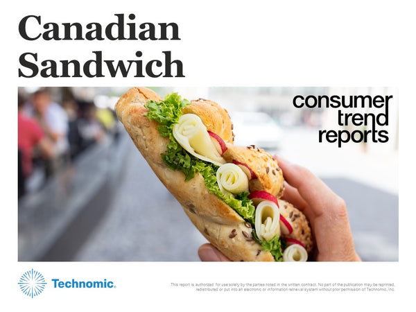 Canadian Sandwich Consumer Trend Report