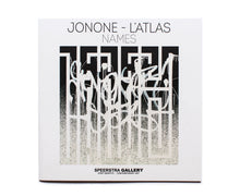 Load image into Gallery viewer, (Signed) Names - JONONE / L'ATLAS