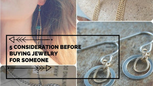 5 Considerations Before Buying Jewelry for Someone