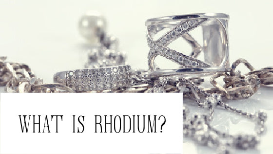 an assortment of jewelry what is rhodium blog post