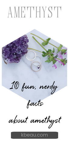 10 fun and nerdy facts about amethyst