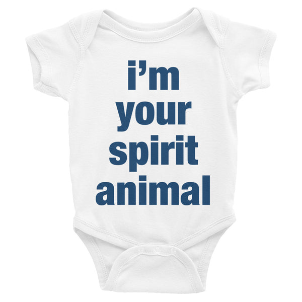 I'm Your Spirit Animal Baby Bodysuit
