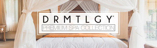 DRMTLGY Premium Spa Collection