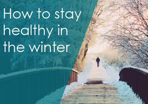How to stay healthy in the winter: 7 simple tips
