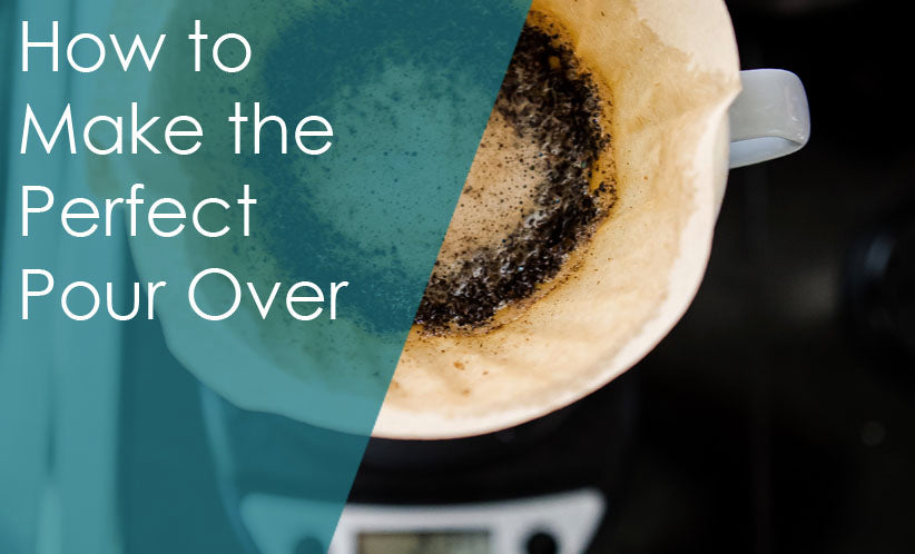 How to Make the Perfect Pour Over: and Take it to Go