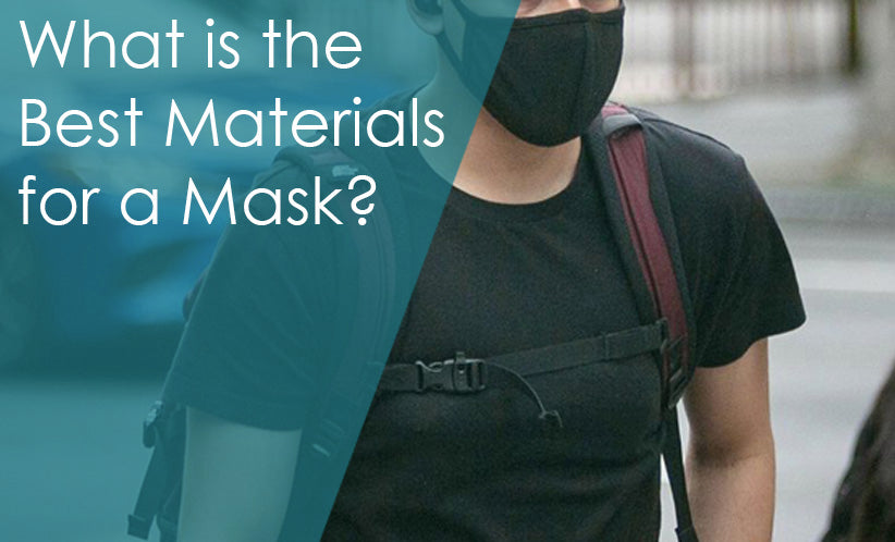 What is the Best Materials for a Mask?