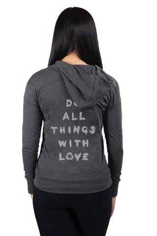 Do All Things With Love Zip Up