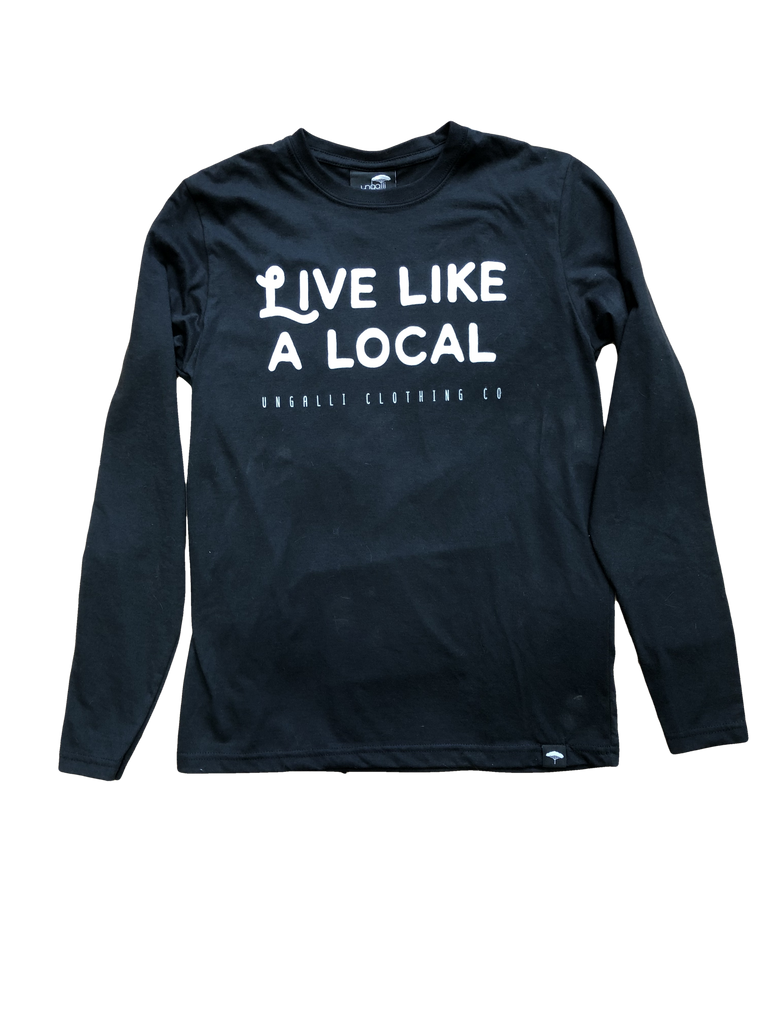Live Like a Local Long Sleeve