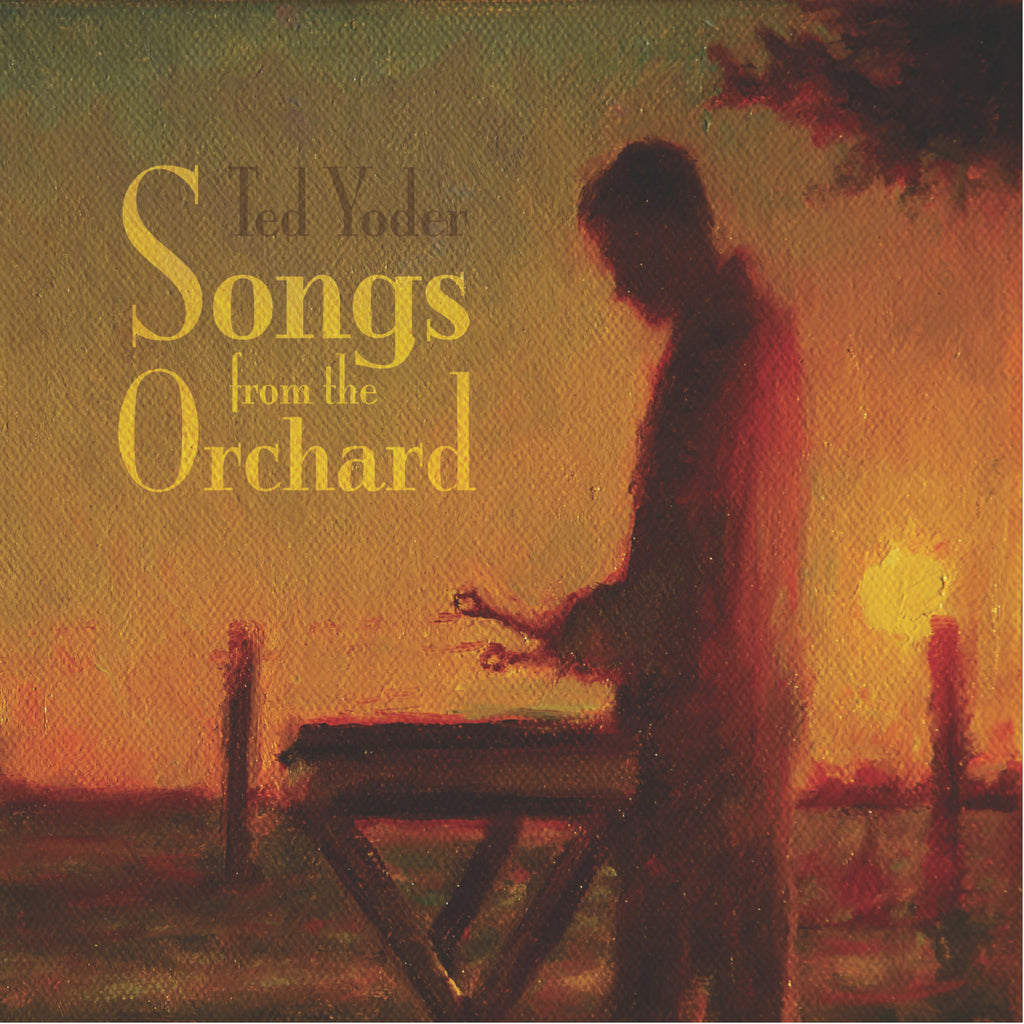 Songs from the Orchard CD