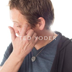Ted Yoder - DIGITAL DOWNLOAD