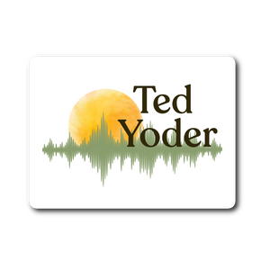 Ted Yoder Sticker