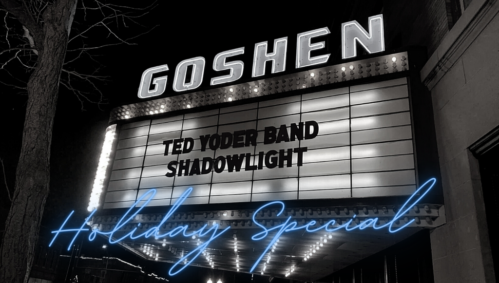 Ted Yoder Band Shadowlight Holiday Special 12/24/20 2PM