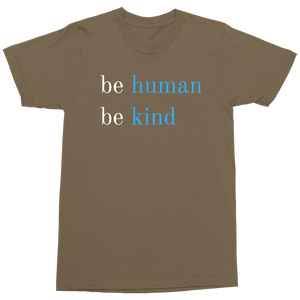 Be Human Be Kind T-shirts