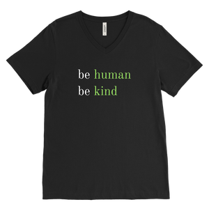 Be Human, Be Kind V-neck T shirt (green ink)