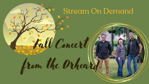 Stream on Demand Fall Concert from The Orchard