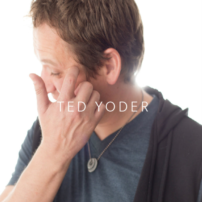 Ted Yoder CD