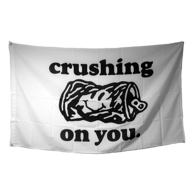 Crushing On You Flag
