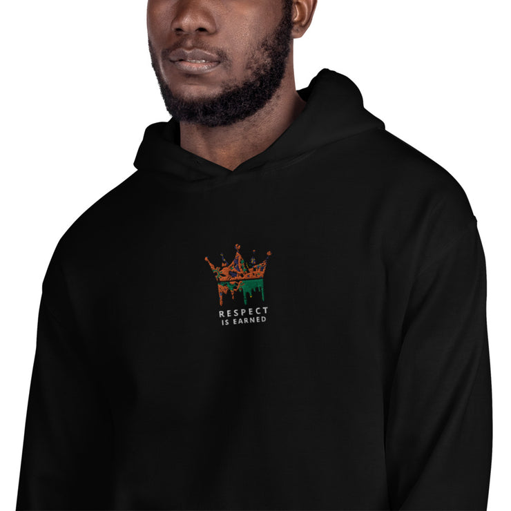 RESPECT IS EARNED Unisex Hoodie