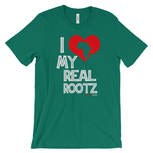 """I Love My Real Rootz"" Women's Unisex T-Shirt (White Lettering)"