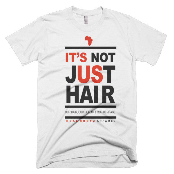 """It's Not Just Hair"" Men's T-Shirt (Black Lettering)"