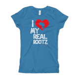 """I Love My Real Rootz"" Girl's T-Shirt (White Lettering)"