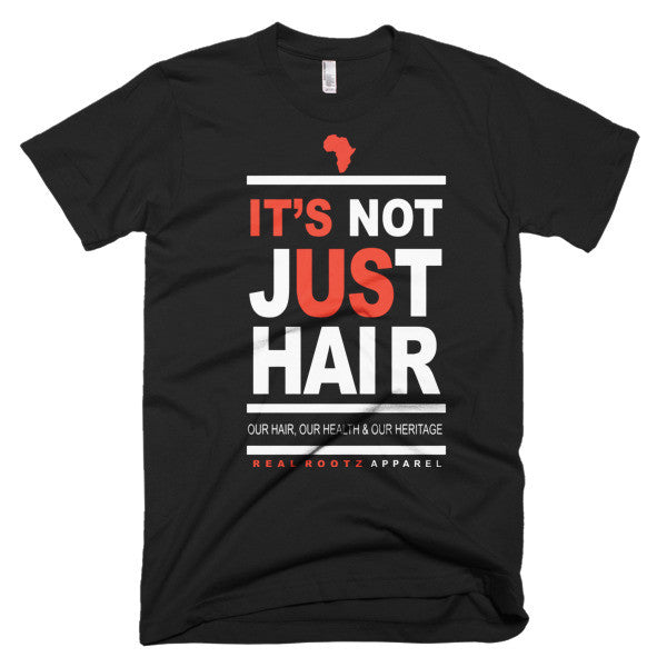 """It's Not Just Hair"" Men's T-Shirt (White Lettering)"