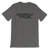 """Naturally Strong"" Short-Sleeve T-Shirt (Black Lettering)"