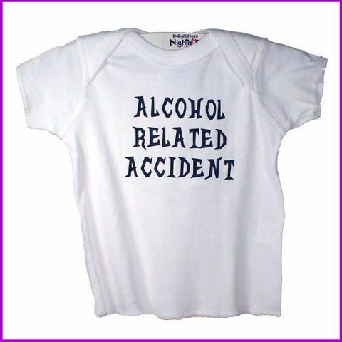 Babysitter's Nightmare - Alcohol Related Accident Lap Tee (White)