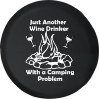 Just Another Wine Drinker with a Camping Problem Campfire Offroad Jeep RV Camper Spare Tire Cover J244 - TireCoverPro