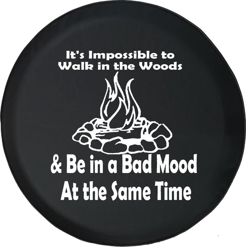 Impossible to Walk in the Woods Campfire Offroad Jeep RV Camper Spare Tire Cover J274 - TireCoverPro